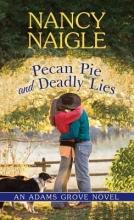 Naigle, Nancy Pecan Pie and Deadly Lies
