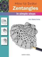 Irvine, Ann Marie How to Draw: Zentangles