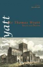 Wyatt, Sir Thomas Selected Poems