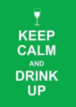 Keep Calm and Drink Up