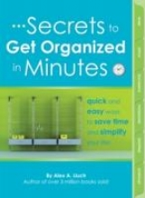 Lluch, Alex A. Secrets to Get Organized in Minutes