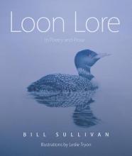 Sullivan, William J. Loon Lore