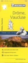 Drome, Vaucluse - Michelin Local Map 332