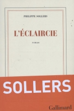 Philippe  Sollers l`Eclaircie