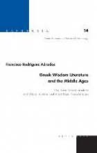 Adrados, Francisco Rodríguez Greek Wisdom Literature and the Middle Ages