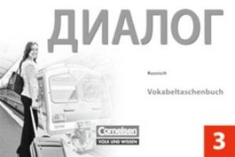 Dialog Neubearbeitung 2. Fremdsprache. 3. Lernjahr. Vokabeltaschenbuch