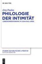 Paulus, Jörg Philologie der Intimität
