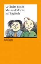 Busch, Wilhelm Max und Moritz auf englisch