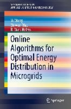 Wang, Yu Online Algorithms for Optimal Energy Distribution in Microgrids