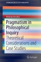 Nicholas Rescher Pragmatism in Philosophical Inquiry