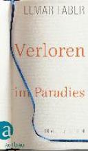 Faber, Elmar Verloren im Paradies