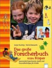 Stuchtey, Sonja Das groe Forscherbuch vom Krper