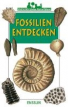 Duranthon, Francis Ensslins kleine Naturführer. Fossilien entdecken