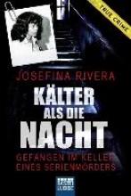 Rivera, Josefina Kälter als die Nacht