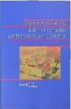 Stackelberg, Jürgen von Kleine Geschichte der franz�sischen Literatur