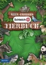 Sust, Angelika Mein großes Schleich-Tierbuch