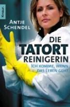 Schendel, Antje Die Tatortreinigerin