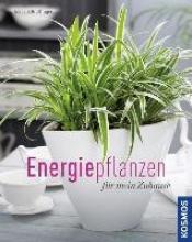 Brottrager, Irmgard Energiepflanzen für mein Zuhause