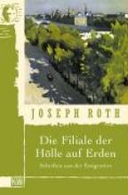 Roth, Joseph Die Filiale der H�lle auf Erden