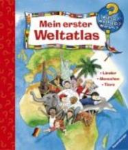 Erne, Andrea Mein erster Weltatlas. Wieso Weshalb Warum Sonderband