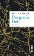 Kristof, Agota Das große Heft