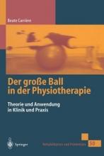 Beate Carriere,   K Hofheinz-Eckert Der Gro e Ball in Der Physiotherapie