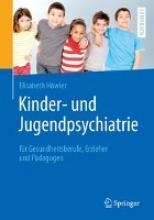 Elisabeth Howler Kinder- und Jugendpsychiatrie fur Gesundheitsberufe, Erzieher und Padagogen