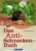 Funke, Wolfgang Das Anti-Schneckenbuch