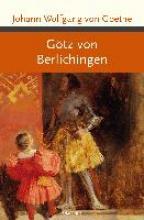 Goethe, Johann Wolfgang von Götz von Berlichingen