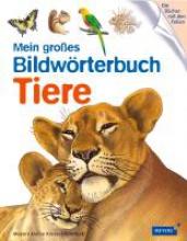 Mein groes Bildwrterbuch Tiere