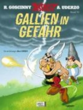 Goscinny, Rene Asterix 33. Gallien in Gefahr