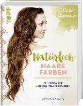 Shahin, Christine Natürlich Haare färben