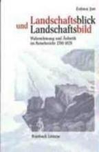 Jost, Erdmut Landschaftsblick und Landschaftsbild
