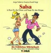 Guajiro, Jorge Frederico Salsa. Ein fröhliches Wörterbuch