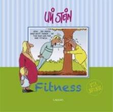 Stein, Uli Fitness - Viel Spaß!