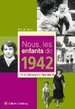 Marie, Monique Nous, les enfants de 1942