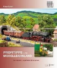 Eckert, Klaus Profitipps fürs Modellbahnland