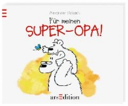 Holzach, Alexander Für meinen Super-Opa