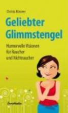 Kössner, Christa Geliebter Glimmstengel