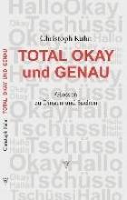 Kuhn, Christoph Total okay und genau