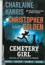Harris, Charlaine Cementery Girl 01. Das Mädchen auf dem Friedhof