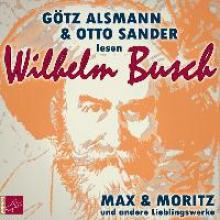 Busch, Wilhelm Max und Moritz und andere Lieblingswerke von Wilhelm Busch