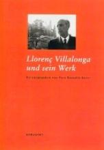 Lloren? Villalonga und sein Werk