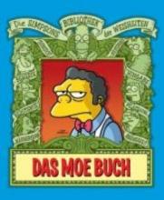 Simpsons Bibliothek der Weisheiten. Das Moe Buch