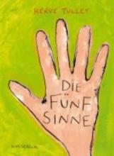 Tullet, Hervé Die Fünf Sinne
