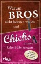Glanzner, Susanne Warum Bros nicht heiraten wollen und Chicks immer kalte Füße kriegen
