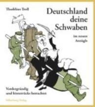 Troll, Thaddäus Deutschland deine Schwaben im neuen Anzügle