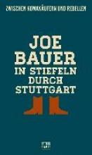 Bauer, Joe In Stiefeln durch Stuttgart