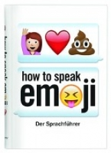 Benenson, Fred How to speak Emoji