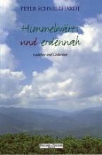 Schnellhardt, Peter Himmelwärts und erdennah